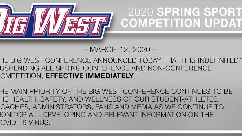 The Big West Conference suspended spring sports effective immediately