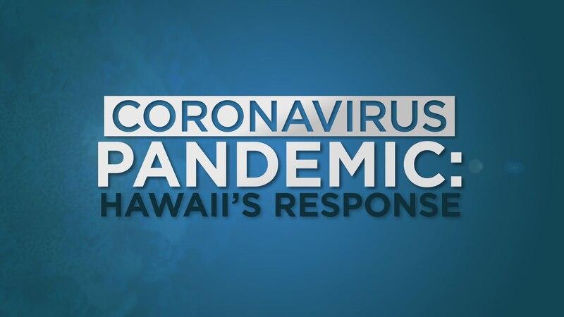 Coronavirus Pandemic: Hawaii's Response (5/13/2020)