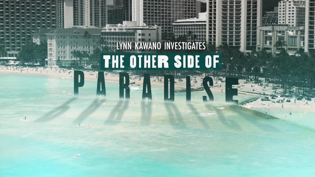 Hawaii News Now chief investigative reporter Lynn Kawano hosts 'The Other Side of Paradise,' a...