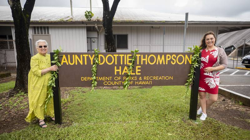 County of Hawaii unveils new sign outside of Aunty Dottie Thompson Hale with Thompson's...