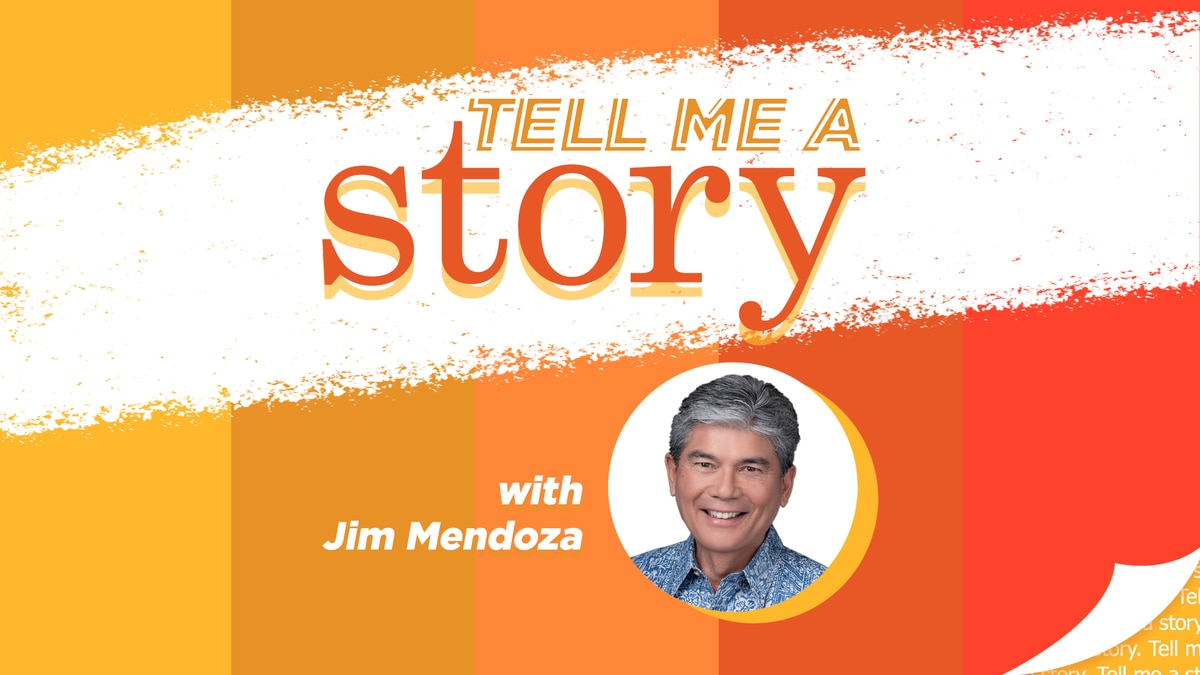 'Tell Me A Story' with Jim Mendoza is a podcast from Hawaii News Now.