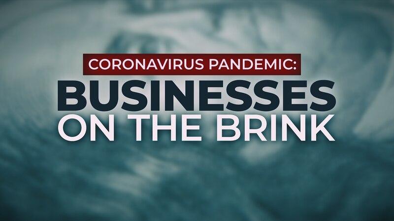 Coronavirus Pandemic: Businesses on the Brink